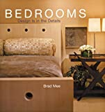 img - for Design Is in the Details: Bedrooms by Brad Mee (2006-02-28) book / textbook / text book