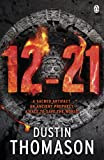Front cover for the book 12.21 by Dustin Thomason