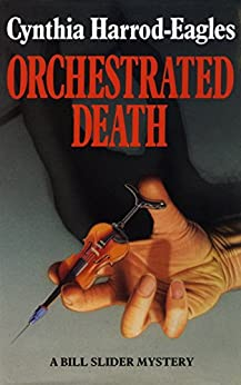 Orchestrated Death: A Bill Slider Mystery (1) by [Harrod-Eagles, Cynthia]