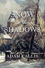Snow In The Shadows Paperback