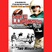 Two-Minute Drill   Mike Lupica