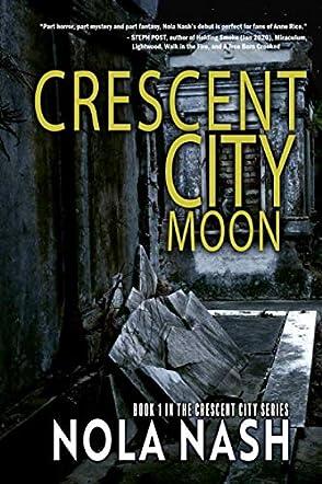 Crescent City Moon