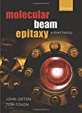 img - for Molecular Beam Epitaxy: A Short History book / textbook / text book