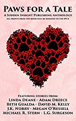 Paws for a Tale: A Sudden Insight Publishing Anthology