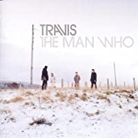 The Man Who (+Bonus CD)