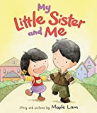 img - for My Little Sister and Me book / textbook / text book