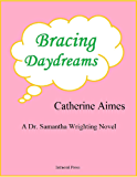 Bracing Daydreams