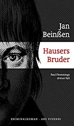Hausers Bruder: Paul Flemmings dritter Fall