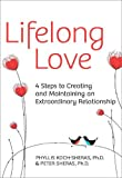 img - for Lifelong Love: 4 Steps to Creating and Maintaining an Extraordinary Relationship by Phyllis Koch-Sheras (2012-06-19) book / textbook / text book