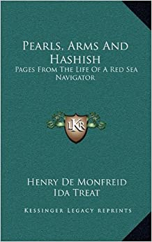Book Pearls, Arms And Hashish: Pages From The Life Of A Red Sea Navigator