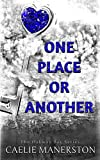 One place or another (The Oakway Bay Series Book 1)
