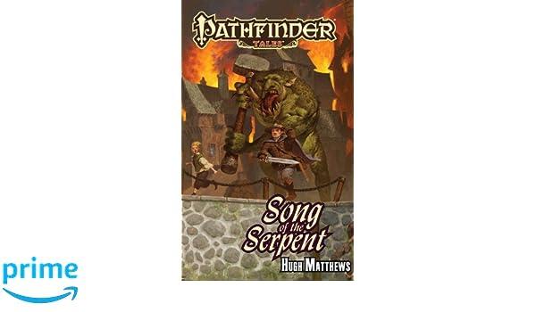 Pathfinder Tales: Song of the Serpent: Amazon.es: Hugh ...