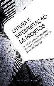 Leitura e Interpretação de Projetos: O Que Você Precisa Saber Para Entender os Desenhos Técnicos de Engenharia