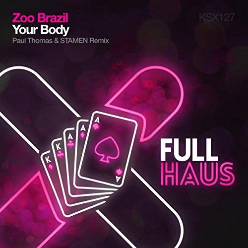 Your Body (Paul Thomas & Stamen Remix)