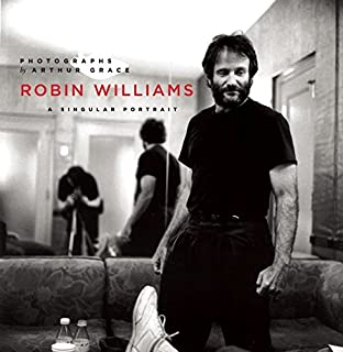 Book Cover: Robin Williams: A Singular Portrait, 1986-2002