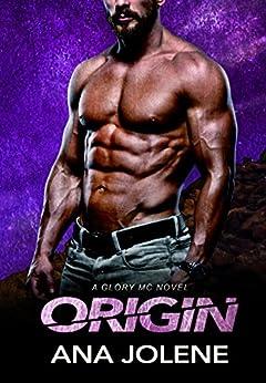 Origin (Glory MC Book 2) by [Jolene, Ana]