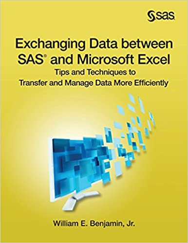 Read Exchanging Data between SAS and Microsoft Excel: Tips and Techniques to Transfer and Manage Data More Efficiently PDF