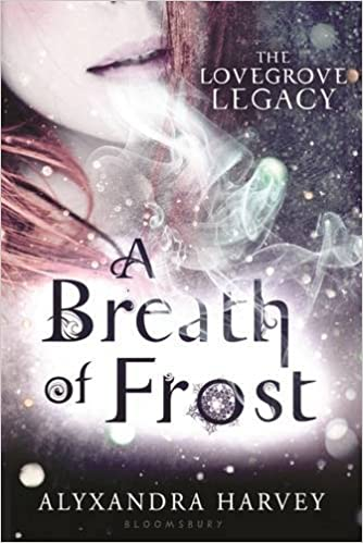 A Breath of Frost (Lovegrove Legacy): Amazon.es: Alyxandra Harvey: Libros en idiomas extranjeros