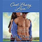 Can't Hurry Love | Molly O'Keefe