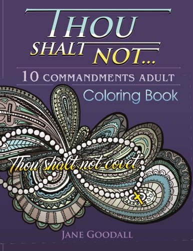 - Thou Shalt Not: 10 Commandments Adult Coloring Book