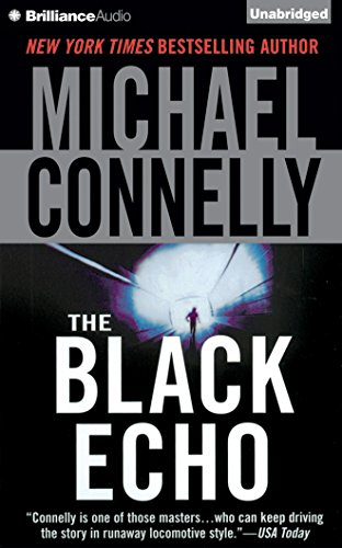 The Black Echo (Harry Bosch Series) by Brilliance Audio