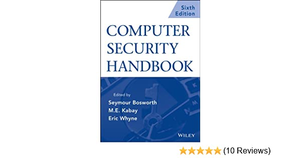 Amazon computer security handbook set ebook seymour bosworth amazon computer security handbook set ebook seymour bosworth m e kabay eric whyne kindle store fandeluxe Choice Image