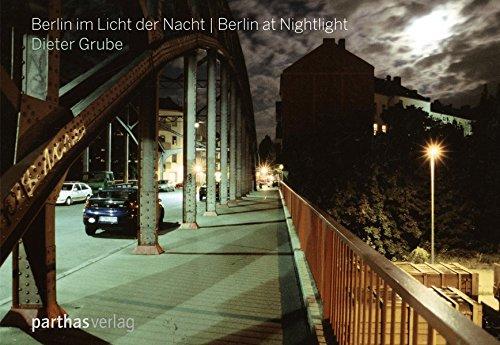 Berlin im Licht der Nacht - Berlin at Nightlight