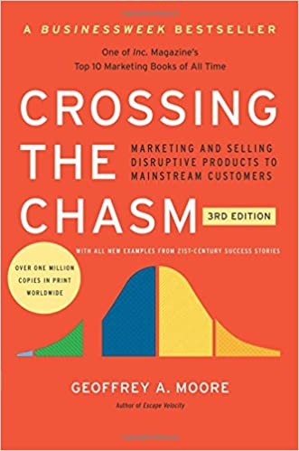 image for Crossing the Chasm, 3rd Edition: Marketing and Selling Disruptive Products to Mainstream Customers (Collins Business Essentials)