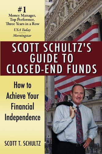 Scott Schultz's Guide to Closed-End Funds pdf epub