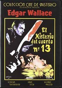 El Misterio Del Cuarto 13 (E. Wallace) [DVD]