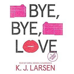 Bye, Bye, Love