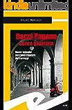 Bacci Pagano cerca giustizia (Supernoir)