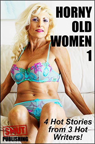 Hot horny old ladies