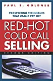 Red-Hot Cold Call Selling: Prospecting Techniques