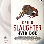 Hvid død (Sara Linton og Grant County 6)   Karin Slaughter