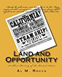 Land and Opportunity, Al M. Rocca, 1453691561