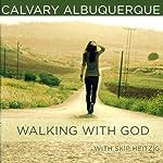 Walking with God | Skip Heitzig