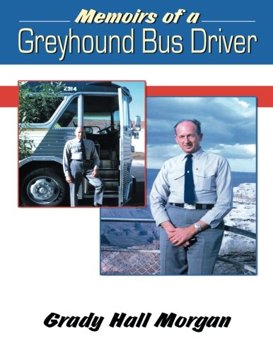 - Memoirs of a Greyhound Bus Driver
