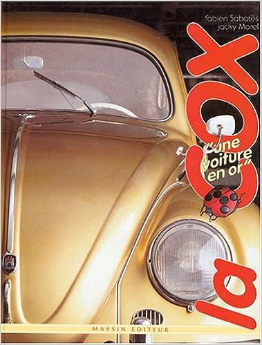 Livre gratuits en ligne La cox, une voiture en or pdf
