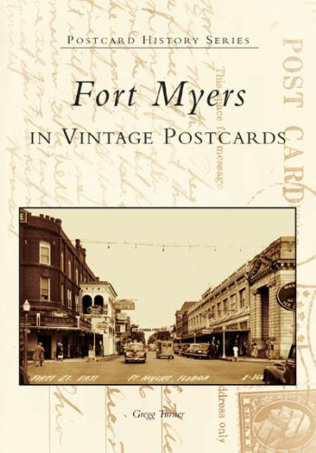 Fort Myers in Vintage Postcards (FL) (Postcard History) by Gregg Turner - Mall Fort Myers