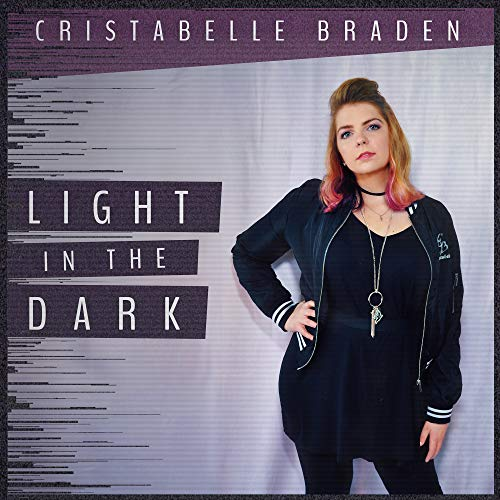 Cristabelle Braden - Light in the Dark (Single) 2018