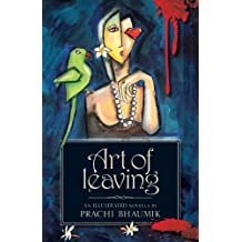 Art of Leaving: A Graphic, Illustrated Novela inspired by the brutal Delhi bus rape case