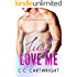 Just Love Me 2 : A Best Friend's Brother Romance (Love Me Series)