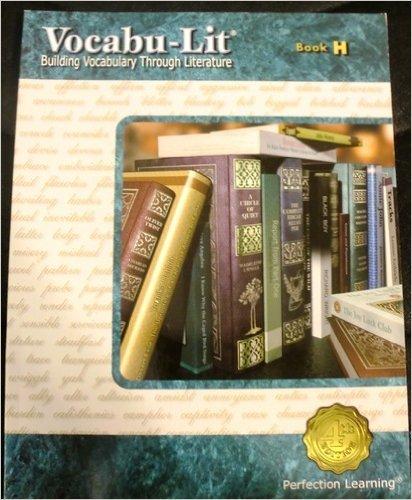 Vocabu-Lit: Building Vocabulary Through Literature, Book H