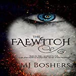 The Faewitch | M. J. Boshers