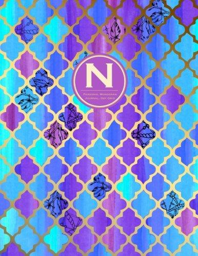Monogram Journal N - Personal, Dot Grid - Blue & Purple Moroccan Design: Initial Notebook, 8.5 x 11 (Monogrammed Journals For Women)