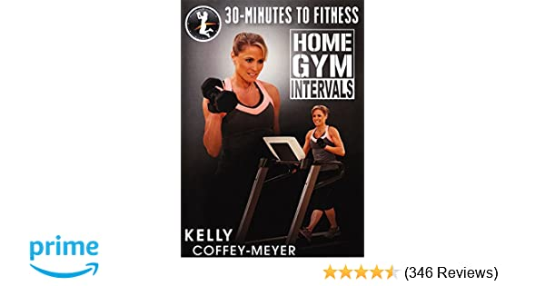Amazon minutes to fitness home gym intervals with kelly