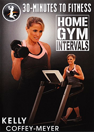 30 Minutes to Fitness: Home Gym Intervals with Kelly Coffey-Meyer