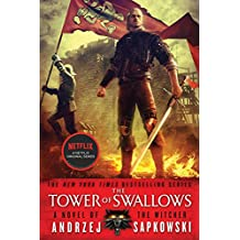 The Tower of Swallows (The Witcher Book 4)