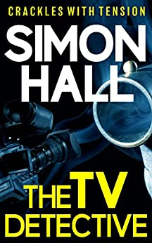 The TV Detective by [Hall, Simon]
